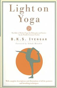 B. K. S. Iyengar Light on Yoga book, which is one of the best yoga books for beginners
